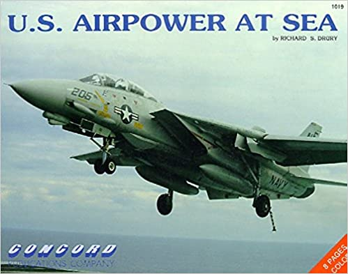 Book U.S. Airpower at Sea (Firepower Pictorials Special) by Richard S. Drury (1992-01-07)