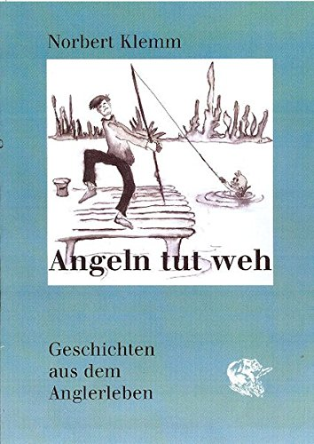 Download Angeln tut weh pdf