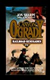 Railroad Renegades, Jon Sharpe, 0451169212
