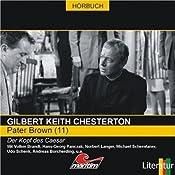 Der Kopf des Caesar (Pater Brown 11) | Gilbert Keith Chesterton