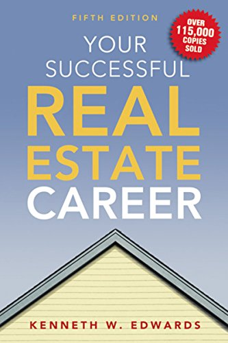Your Successful Real Estate Career (How To Get Real Estate License)