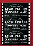 RAWHIDE MAIL by Sinister Cinema