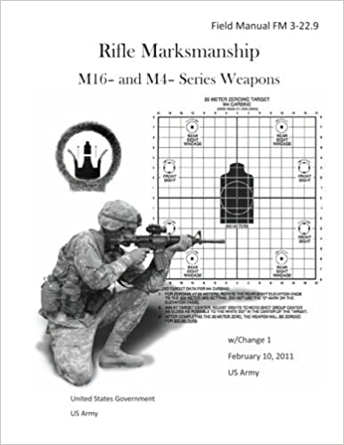 field manual fm 3 229 rifle marksmanship m16 and m4 series weapons wchange 1 february 10 2011 us army united states government us army 9781475198294