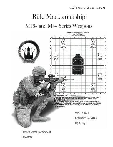 field manual fm 3 22 9 rifle marksmanship m16 and m4 series rh amazon com usmc benelli m4 field manual m4 field manual army