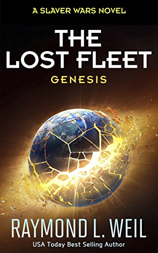 (The Lost Fleet: Genesis: A Slaver Wars Novel)