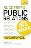 Successful Public Relations in a Week, Guy Clapperton and Brian Salter, 1444159550