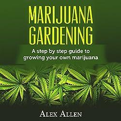 Marijuana Gardening