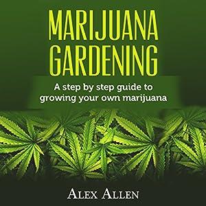 Marijuana Gardening Audiobook