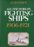 img - for Conway's all the world's Fighting Ships, 1906-1921. book / textbook / text book