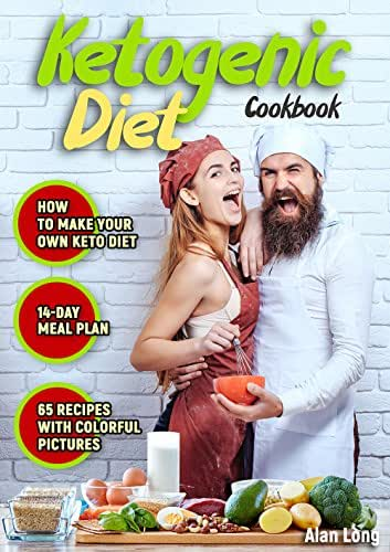 Ketogenic Diet Cookbook: The Step by Step Guide For Beginners: Weight Loss Keto Cookbook: High-Fat, Low-Carb Recipes