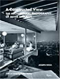 A Constructed View: The Architectural Photography of Julius Shulman
