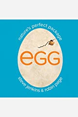 Egg: Nature's Perfect Package Hardcover