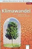 Klimawandel: Arena Bibliothek des Wissens. Aktuell: