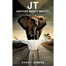 JT: Another Mighty Midyett