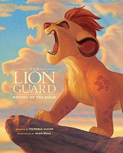 Picture Roar Lion (Lion Guard: Return of the Roar (Disney Picture Book (ebook)))
