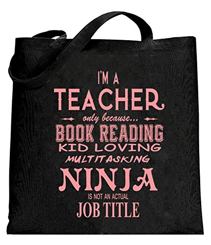 BeWild Brand® - Teacher - Full Time Ninja Tote Bag