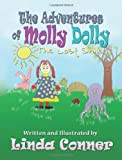 The Adventures of Molly Dolly, Linda Conner, 0982556438