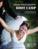 Digital Photography Boot Camp, Kevin Kubota, 1584281693