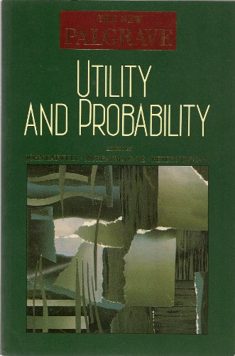 Utility and Probability (New Palgrave Series)