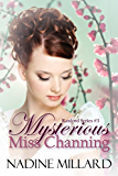 Mysterious Miss Channing (Ranford Series Book 3)