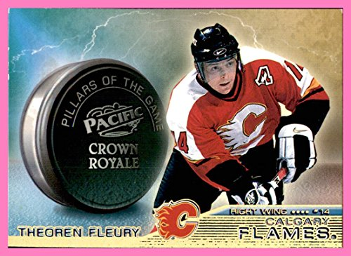 (1998-99 Crown Royale Pillars of the Game #4 Theo Fleury CALGARY FLAMES)