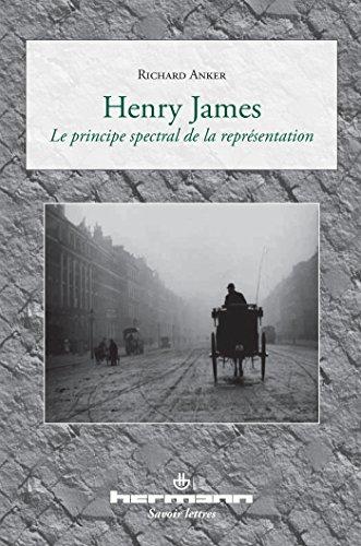 Henry James : Le principe spectral de la représentation