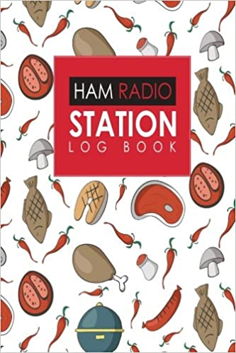 Ham Radio Station Log Book: Amateur Radio Books, Ham Radio