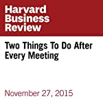 Two Things To Do After Every Meeting | Paul Axtell