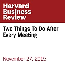 Two Things To Do After Every Meeting Other by Paul Axtell Narrated by Fleet Cooper
