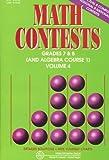 Math Contests - Grades 7 and 8 (Including Algebra Course 1), Steven R. Conrad and Daniel Flegler, 0940805138
