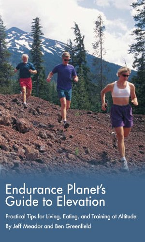 Endurance Planet's Guide to Elevation: Practical Tips for Living, Eating, and Training at - Running Elevation