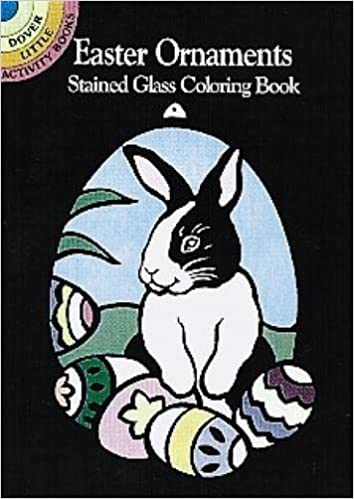 Easter Ornaments Stained Glass Coloring Book Dover Marty Noble 9780486403045 Amazon Books