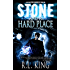 Stone and a Hard Place (The Alastair Stone Chronicles Book 1)