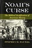 Noah's Curse, Stephen R. Haynes, 0195142799