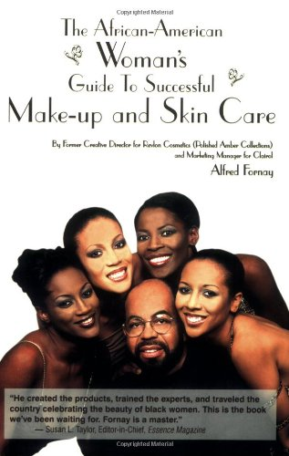 : African American Woman's Guide to Successful Make-up and Skin Care
