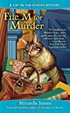 File M for Murder (Cat in the Stacks Mystery) by  Miranda James in stock, buy online here