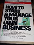img - for Greene Gardiner G. : How to Start & Manage Your Own Business (Mentor Series) by G.Gardiner. Greene (1991-11-28) book / textbook / text book