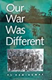 Our War Was Different, Al Hemingway, 1557503559