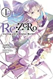 Re:ZERO, Vol. 1: -Starting Life in Another World  - light novel (Re:ZERO -Starting Life in Another World-)