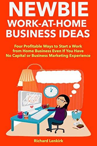 amazon com newbie work at home business ideas four profitable ways
