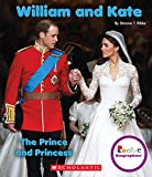 img - for William and Kate: The Prince and Princess (Rookie Biographies) book / textbook / text book