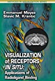 img - for Visualization of Receptors In Situ: Applications of Radioligand Binding (Methods in Visualization) book / textbook / text book