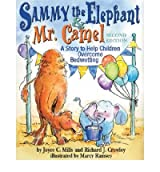 [(Sammy the Elephant and Mr Camel )] [Author: Joyce C. Mills] [Mar-2005]