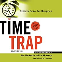 The Time Trap, 4th Edition: The Classic Book on Time Management