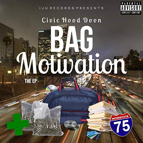Bag Motivation [Explicit] ()