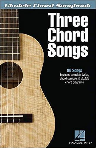 Amazon Three Chord Songs Ukulele Chord Songbook
