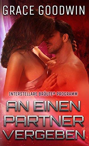 An einen Partner vergeben (Interstellare Bräute® Programm 2) (German Edition)