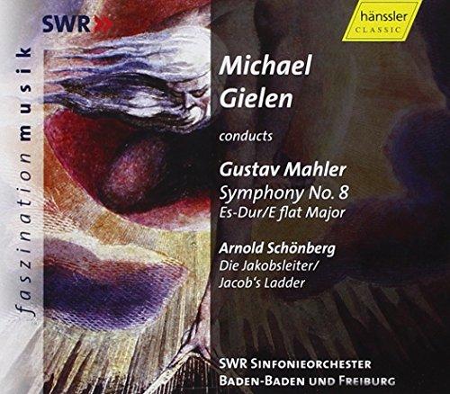 Mahler: Symphony No. 8 In E-Flat / Schoenberg: Jacob's Ladder