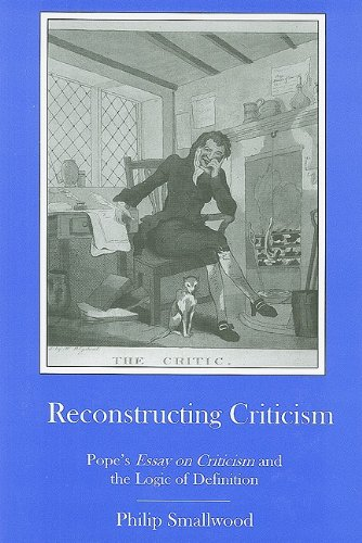Reconstructing Criticism: Pope's Essay on Criticism and the Logic of Definition pdf