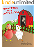Funny Farm with Lucy and Pickle: Rhyming books for children